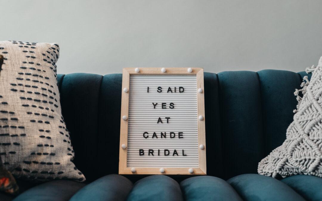 I Said Yes at Cande Bridal